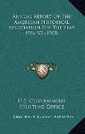 Annual Report of the American Historical Association for the Year 1906 V2
