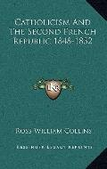 Catholicism and the Second French Republic 1848-1852