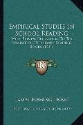 Empirical Studies in School Reading : With Special References to the Evaluation of Library R...