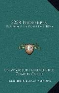 2228 Proverbes : Rassembles en Divers Pays (1854)