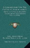 Commentary on the Psalms V2, Psalm Thirty-Nine to Psalm Eighty : From Primitive and Medieval...