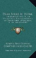 Dear Folks at Home : The Glorious Story of the United States Marines in France As Told by Th...
