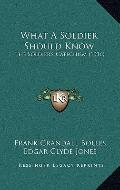 What a Soldier Should Know : The Soldier's Catechism (1916)