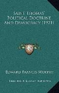 Saint Thomas' Political Doctrine and Democracy