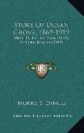 Story of Ocean Grove, 1869-1919 : Related in the Year of Its Golden Jubilee (1919)
