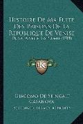 Histoire de Ma Fuite des Prisons de la Republique de Venise : Qu'on Appelle les Plomes (1788)