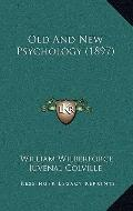 Old And New Psychology (1897)