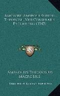 MacRobii Ambrosii Aurelii Theodosii, Viri Consularis et Illustris