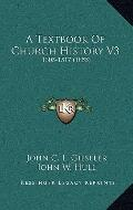 Textbook of Church History V3 : 1305-1517 (1855)