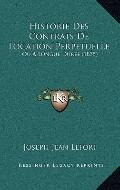 Historie des Contrats de Location Perpetuelle : Ou A Longue Duree (1875)