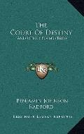 Court of Destiny : And Other Poems (1883)