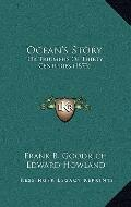 Ocean's Story : Or Triumphs of Thirty Centuries (1873)