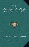 Question of Labor and Capital