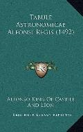 Tabule Astronomicae Alfonsi Regis
