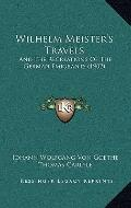 Wilhelm Meister's Travels : And the Recreations of the German Emigrants (1902)