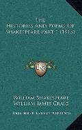 Histories and Poems of Shakespeare Part