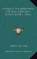 Beitrage Zur Kenntniss der Romantischen Poesie, Book