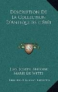 Description de la Collection D'Antiquites