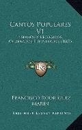 Cantos Populares V1 : Espanoles Recogidos, Ordenados E Ilustrados (1882)