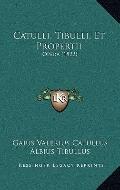 Catulli, Tibulli, et Propertii : Opera (1822)