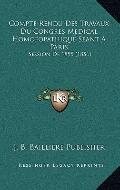 Compte Rendu des Travaux du Congres Medical Homoeopathique Seant a Paris : Session De 1855 (...