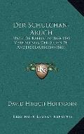 Schulchan-Aruch : Und Die Rabbinen Uber das Verhaltniss der Juden Zu Andersglaubigen (1885)