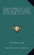 Catalogue General des Livres de Medecine, Chirurgie, Anatomie, Physiologie, Histoire Naturel...