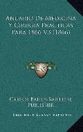 Anuario de Medicina y Cirugia Practicas para 1866 V3