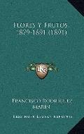 Flores y Frutos, 1879-1891