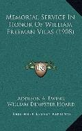 Memorial Service in Honor of William Freeman Vilas