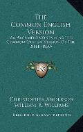 Common English Version : An Argument Containing the Common English Version of the Bible (1850)