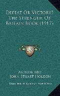 Defeat or Victory? the Strength of Britain Book