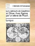 Amours de Daphnis et Chloe Avec Figures Par un Eleve de Picart