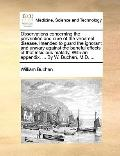 Observations Concerning the Prevention and Cure of the Venereal Disease Intended to Guard th...