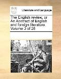 English Review, or an Abstract of English and Foreign Literature