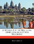 World Full of Religion : Hinduism and Other Religions