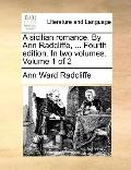 Sicilian Romance by Ann Radcliffe, Fourth Edition In