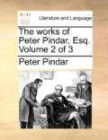 Works of Peter Pindar, Esq