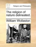 Religion of Nature Delineated