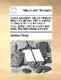 New Catechism, with Dr Hickes's Thirty Nine Articles with a Preface, Relating to the True In...