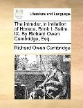 Intruder, in Imitation of Horace, Book I Satire IX by Richard Owen Cambridge, Esq