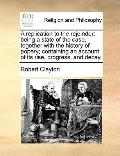 Replication to the Rejoinder : Being a state of the case, together with the history of poper...