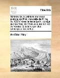 Histoire de la Peinture Ancienne, Extraite de L'Hist Naturelle de Pline, Liv Xxxv Avec le Te...