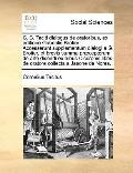 C C Taciti Dialogus de Oratoribus, Ex Editione Gabrielis Brotier Accesserunt Supplementum Di...