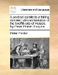 Poetical Epistle to a Falling Minister; Also an Imitation of the Twelfth Ode of Horace by Pe...