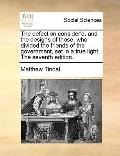 Defection Consider'D, and the Designs of Those, Who Dividedthe Friends of the Government, Se...