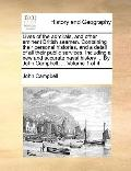 Lives of the Admirals, and Other Eminent British Seamen Containing Their Personal Histories,...
