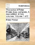 Works of Peter Pindar, Esq Complete a New Edition In