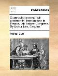 Observations on certain commercial transactions in France, laid before Congress. by Arthur L...