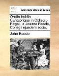 Oratio Habita Cantabrigiæ in Collegio Regali, a Joanne Reade, Collegii Ejusdem Socio